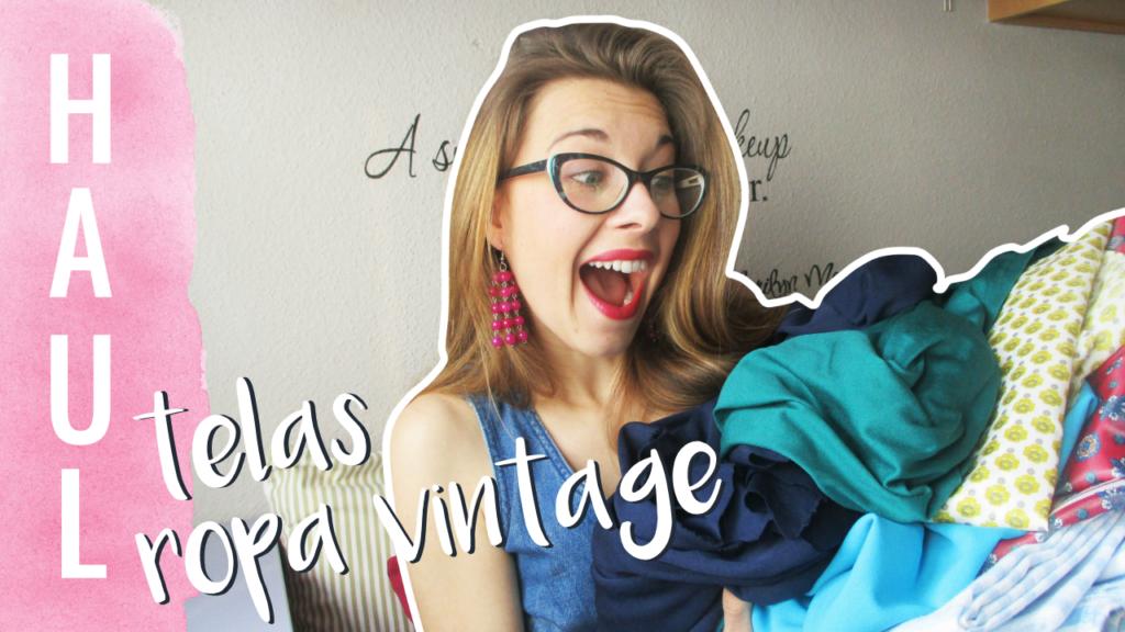 HAUL~ Telas y ropa vintage de el rastro de Zaragoza